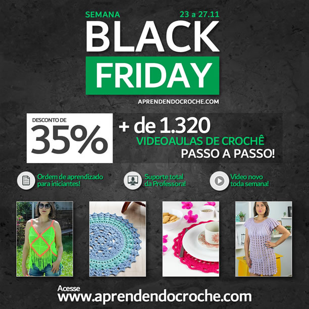 SEMANA BLACK FRIDAY NO APRENDENDO CROCHÊ!
