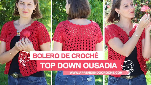 Bolero de Crochê Top Down Ousadia. Novo vídeo de crochê no site!