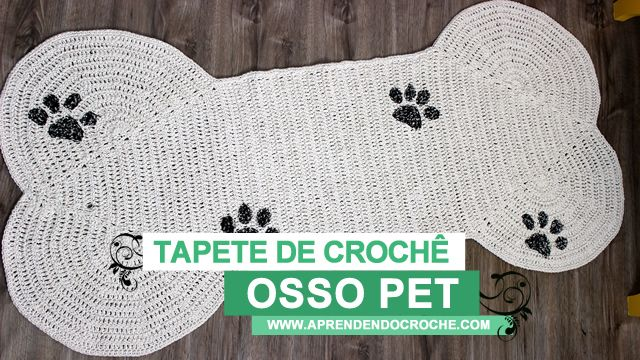 Tapete de Crochê Osso Pet. Novo vídeo de crochê no site!